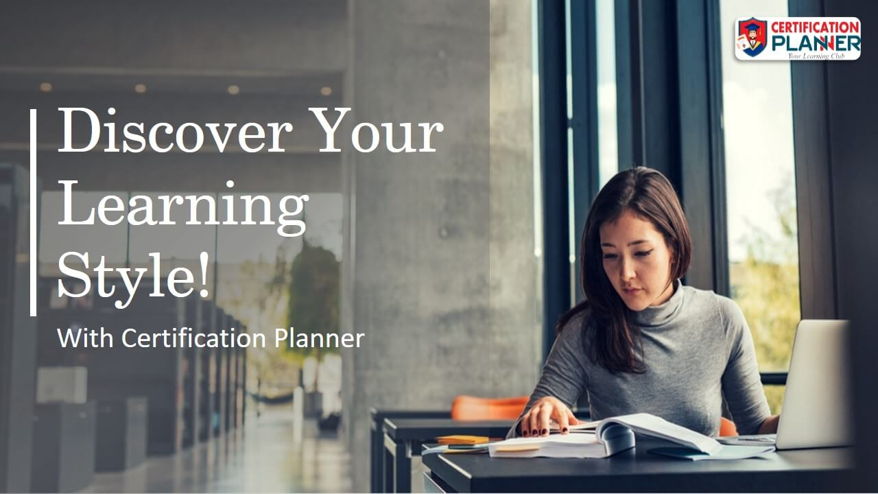 Discover Your Learning Style with Certification Planner