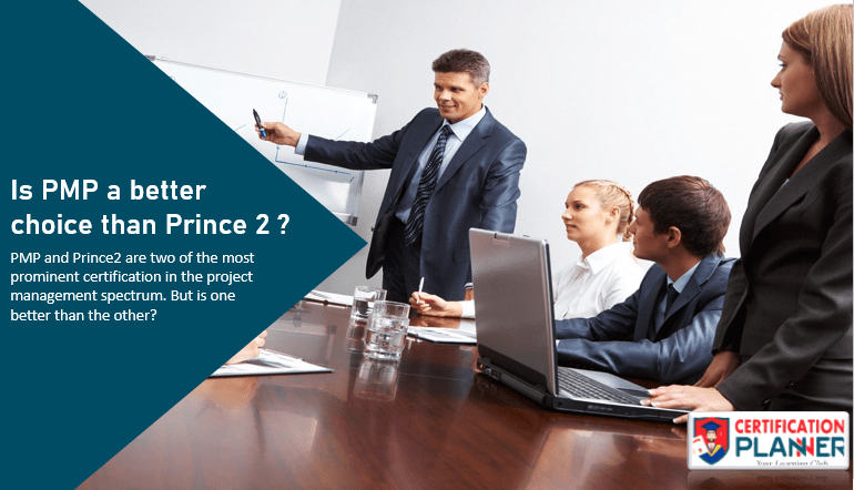 Is PMP a better choice than PRINCE2?