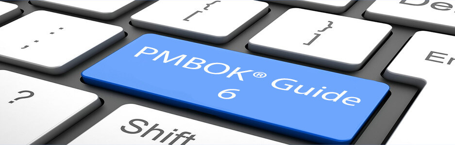 How PMBOK Guide 6 will change your life?