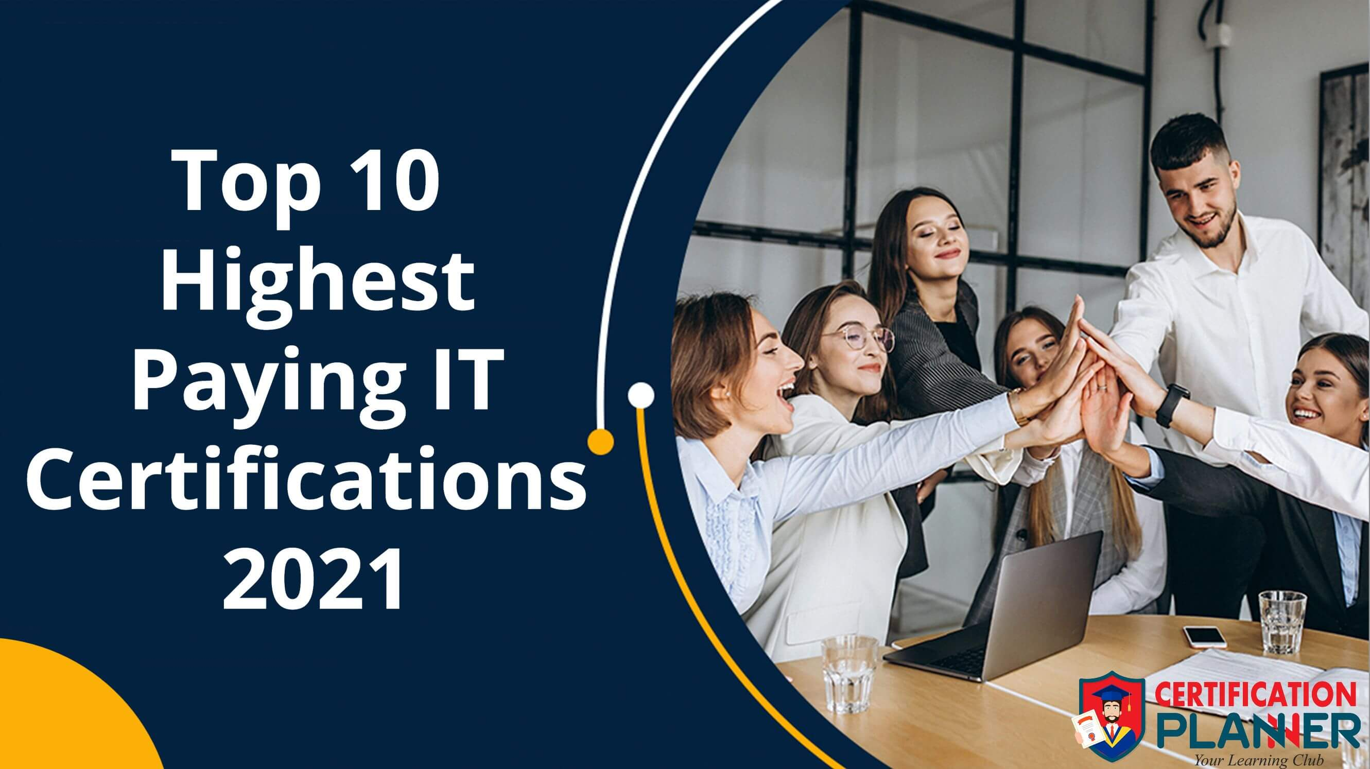 Top 10 Highest Paying IT Certifications for 2021