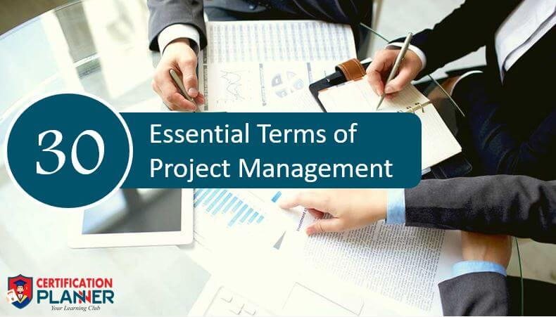 30 Essential Terms of Project Management