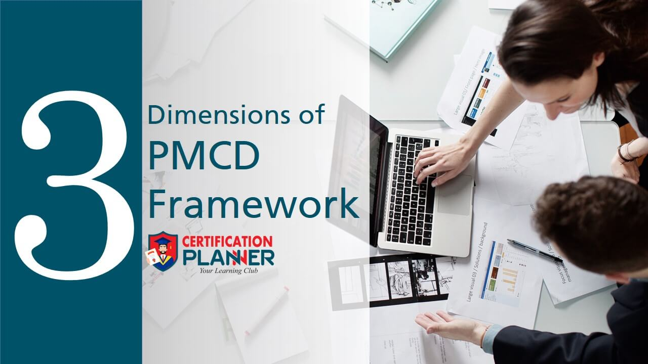 The Dimensions of PMCD Framework