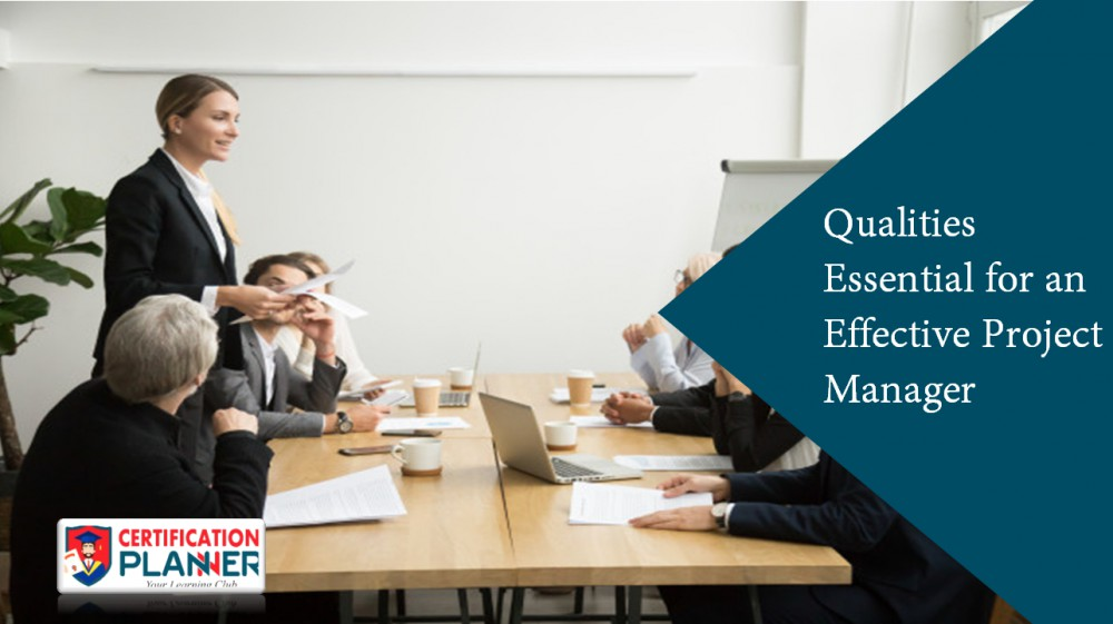 Qualities Essential for an Effective Project Manager