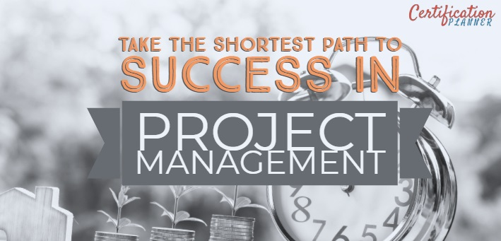 Take the Shortest Path to Success in Project Management