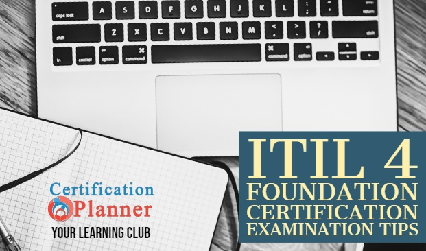 ITIL 4 Foundation Certification Examination Tips
