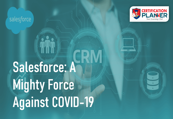 Salesforce: A Mighty Force Against COVID-19