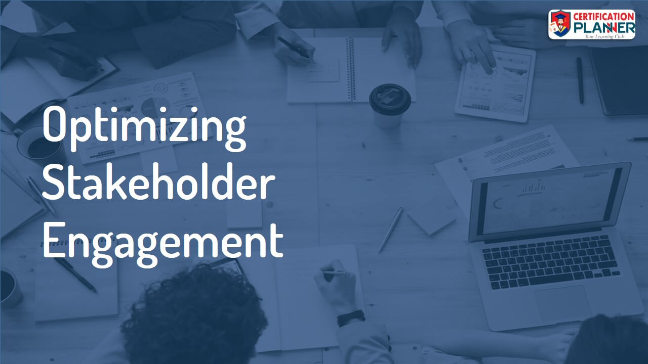Optimizing Stakeholder Engagement