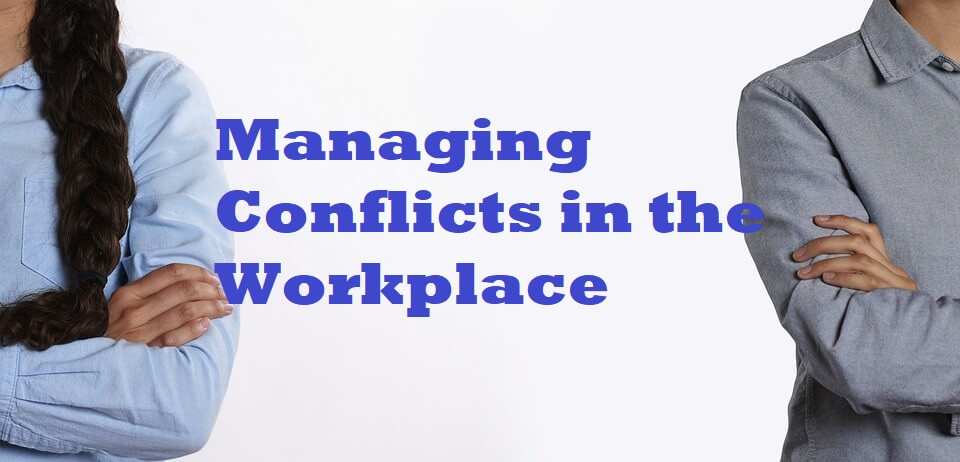 Conflict Management in the workplac