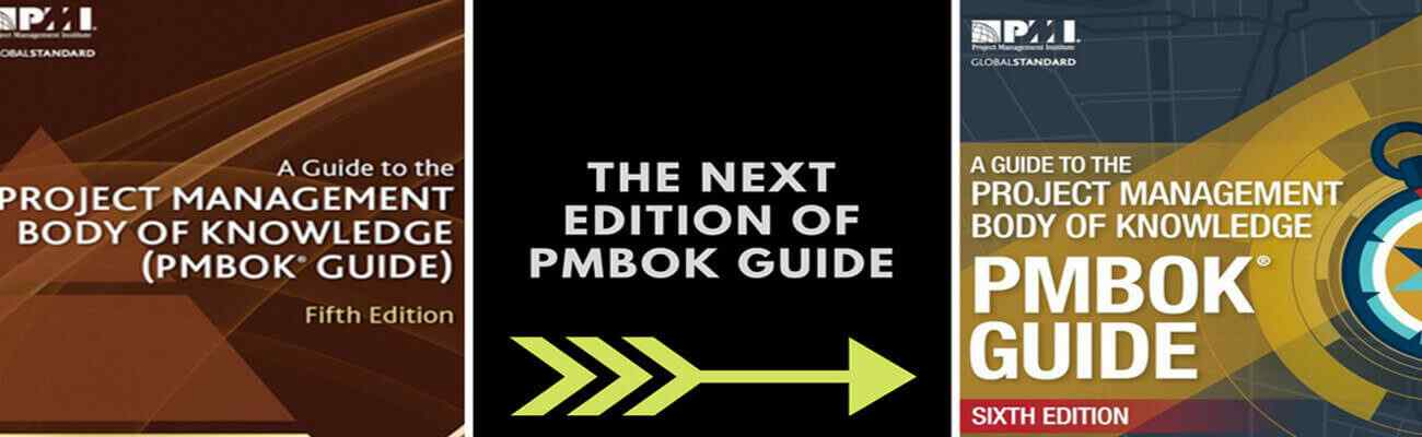 Changes to be expected with the launch of PMBOK Guide Sixth Edition