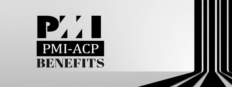 Reasons to Get PMI-ACP Certified