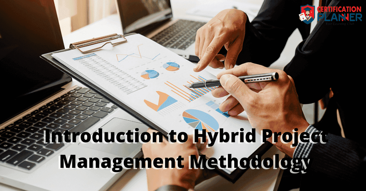 Introduction to Hybrid Project Management Methodology